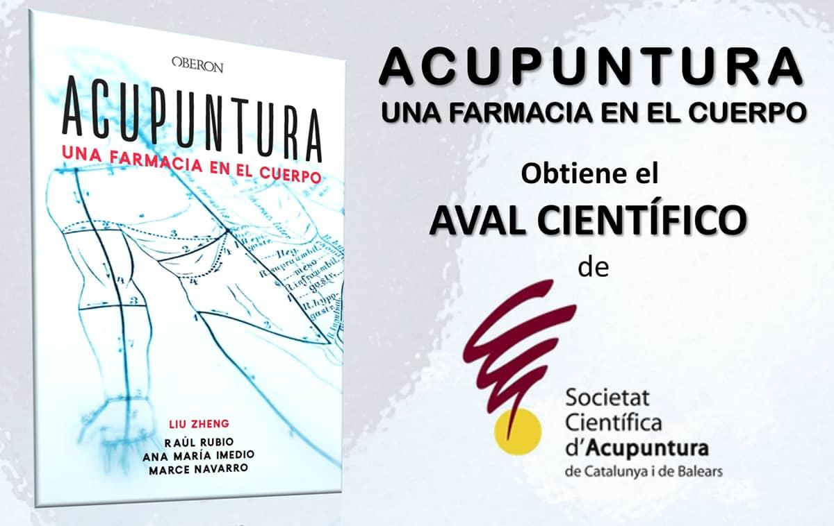 El libro ACUPUNTURA, UNA FARMACIA EN EL CUERPO recibe el Aval Científico de SCACB